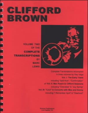 Clifford Brown - Complete Transcriptions, Volume 2: Max Roach & Clifford Sessions - Partition - di-arezzo.fr
