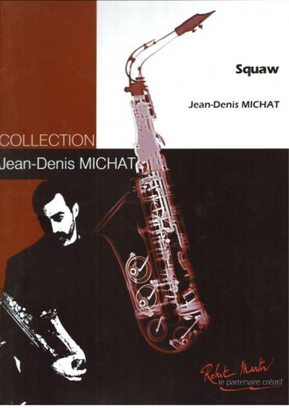 Jean-Denis Michat - Squaw - Partition - di-arezzo.co.uk