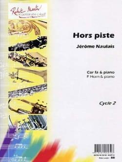 Hors Piste - Jérôme Naulais - Partition - Cor - laflutedepan.com