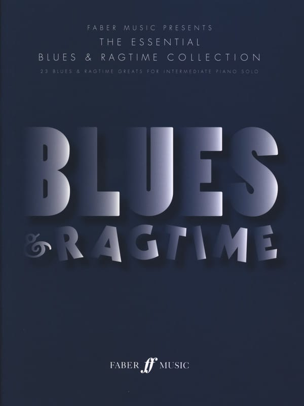 The Essential Blues & Ragtime Collection - laflutedepan.com
