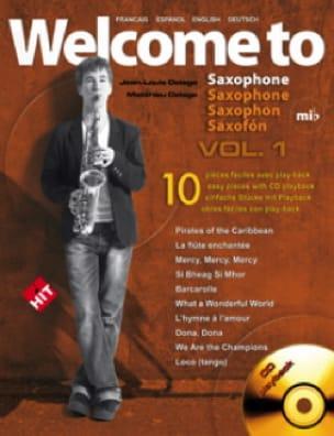 Jean-Louis Delage - Welcome To Saxophone E Flat Major Volume 1 - Partition - di-arezzo.com