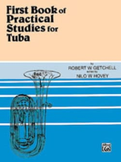 Getchell Robert W. / Hovey Nilo W. - First Book of Practical Studies For Tuba - Partition - di-arezzo.com