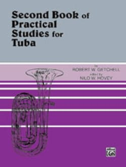 Getchell Robert W. / Hovey Nilo W. - Second Book of Practical Studies For Tuba - Partition - di-arezzo.com
