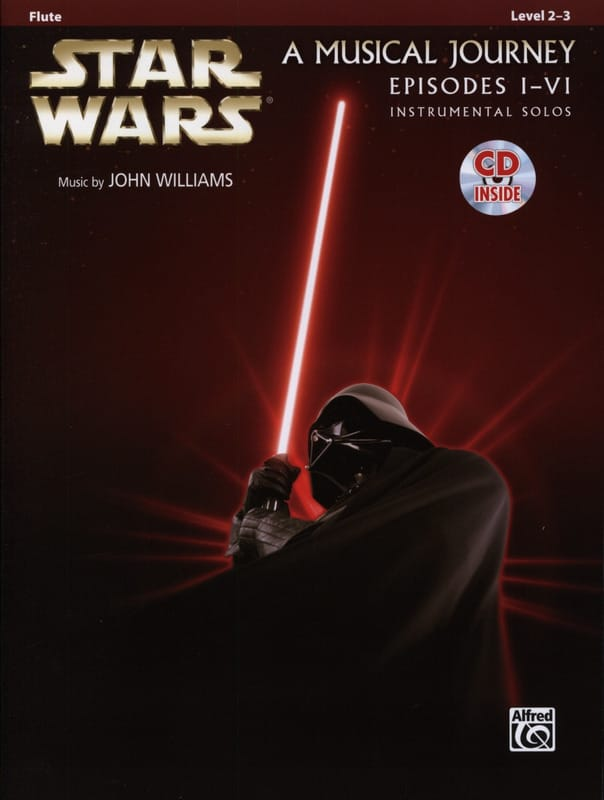 John Williams - Star Wars Instrumental Solos - A musical journey, episodes I-VI - Partition - di-arezzo.com