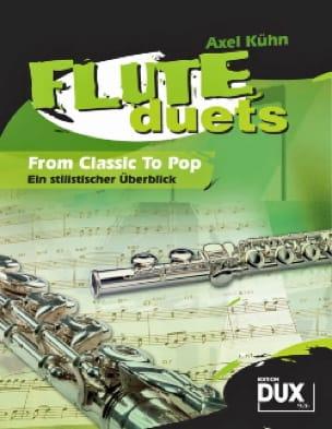 Flute duets from classic to pop - Axel Kühn - laflutedepan.com