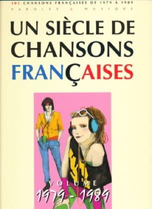 Un siècle de chansons Françaises 1979-1989 - laflutedepan.com