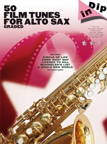 50 Film Tunes For Alto Sax Graded - Dip In - laflutedepan.com