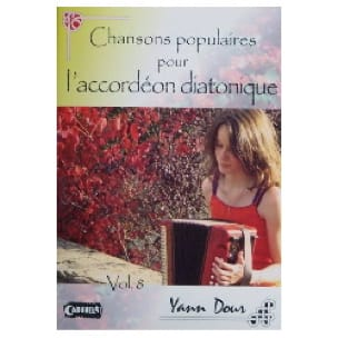 Yann Dour - Popular Songs For The Diatonic Accordion Volume 8 - Partition - di-arezzo.co.uk