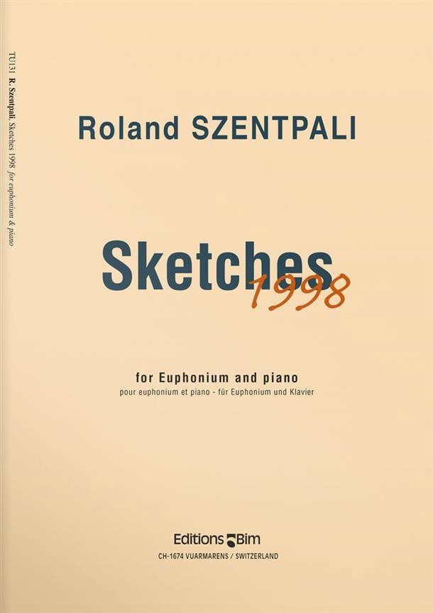 Sketches 1998 - Roland Szentpali - Partition - Tuba - laflutedepan.com