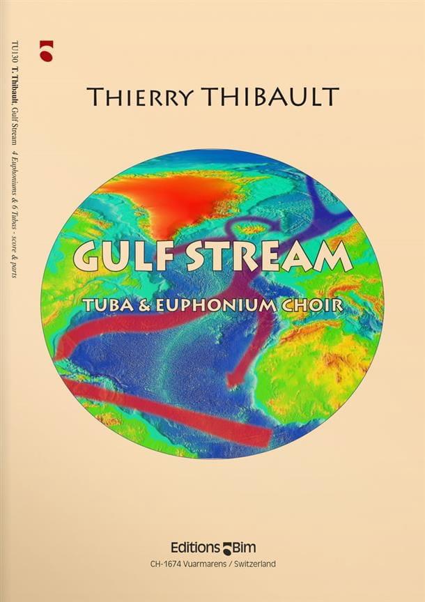 Gulf Stream - Thierry Thibault - Partition - Tuba - laflutedepan.com