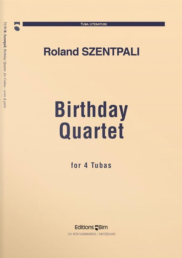 Birthday Quartet - Roland Szentpali - Partition - laflutedepan.com