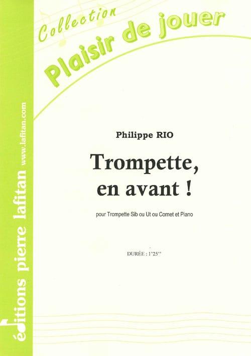 Trompette, en avant ! - Philippe Rio - Partition - laflutedepan.com