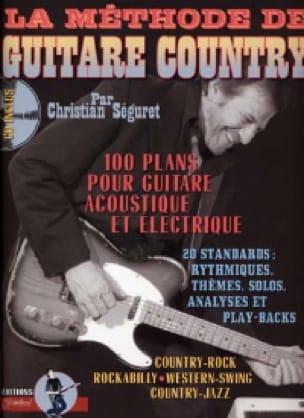 Séguret Christian / Rébillard Jean-Jacques - The country guitar method - Partition - di-arezzo.co.uk
