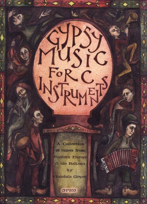Gypsy Music For C Instruments - Gundula Gruen - laflutedepan.com