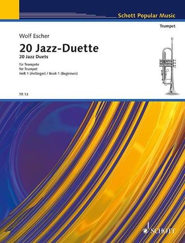 20 Jazz Duette Für Trompeten Volume 1 - Wolf Escher - laflutedepan.com