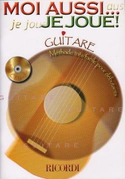Moi Aussi... Je Joue! - Partition - Guitare - laflutedepan.com