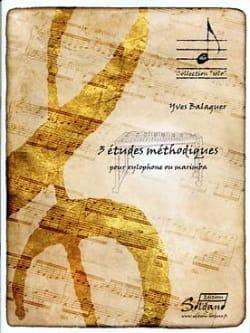 3 Etudes Méthodiques - Yves Balaguer - Partition - laflutedepan.com