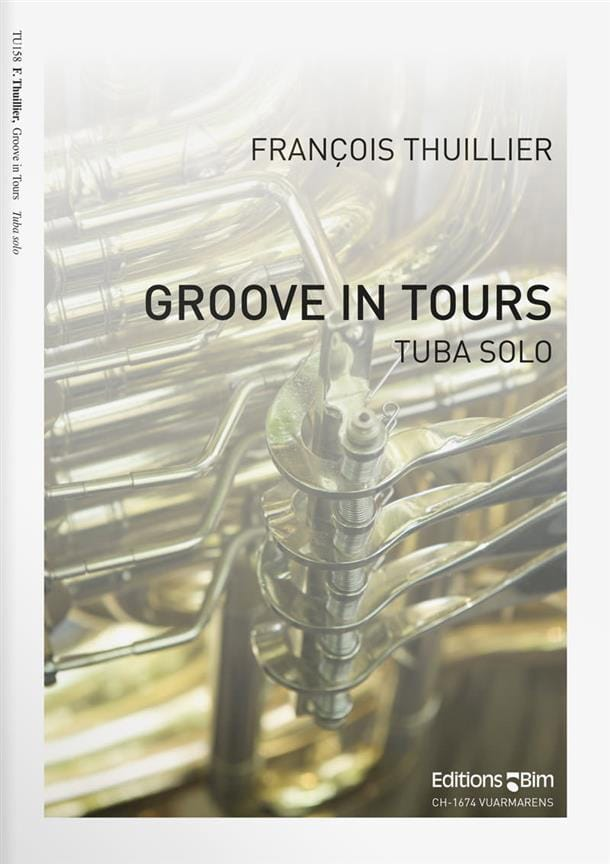 François Thuillier - Groove In Tours - Partition - di-arezzo.fr