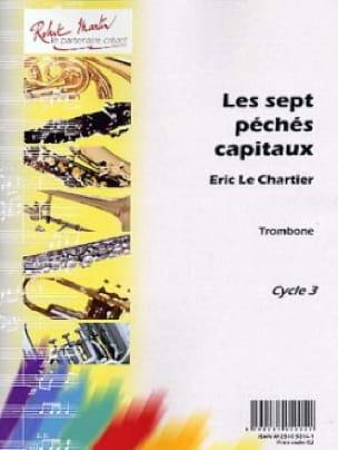 Les Sept Péchés Capitaux - Chartier Eric Le - laflutedepan.com