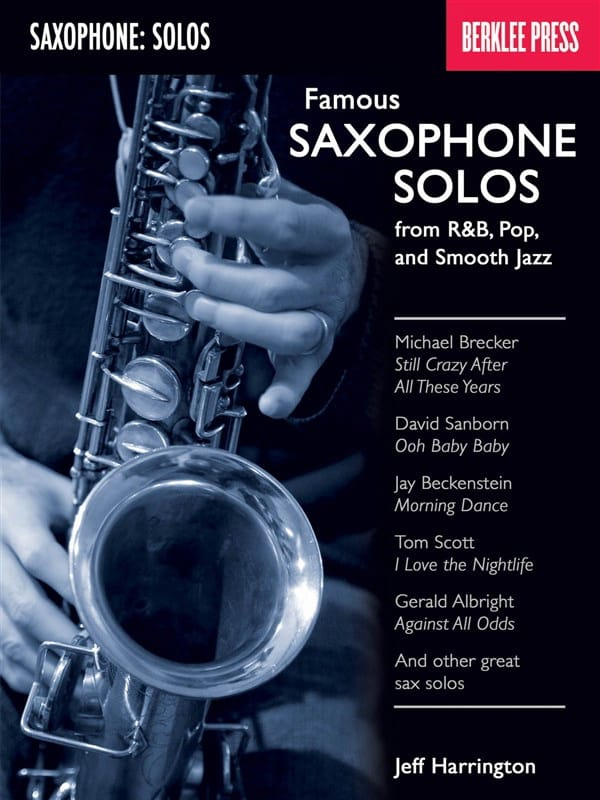 - Famous Saxophone Solos - From RB, Pop And Smooth Jazz - Partition - di-arezzo.com