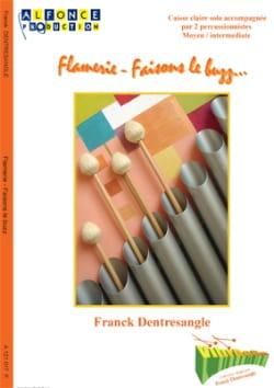 Franck Dentresangle - Flamerie - Let's do the Buzz ... - Partition - di-arezzo.co.uk