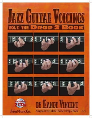 Randy Vincent - Jazz Guitar Voicings Volume 1: The Drop 2 Book with 2 CDs - Partition - di-arezzo.com