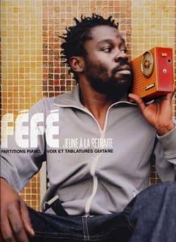 Jeune A la Retraite - Féfé - Partition - laflutedepan.com