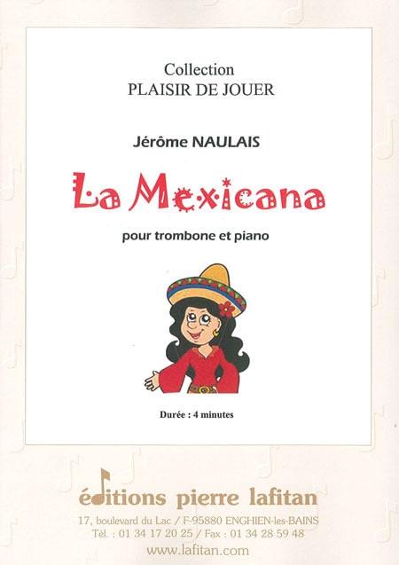 La Mexicana - Jérôme Naulais - Partition - Trombone - laflutedepan.com
