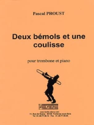 2 Bémols et une coulisse - Pascal Proust - laflutedepan.com