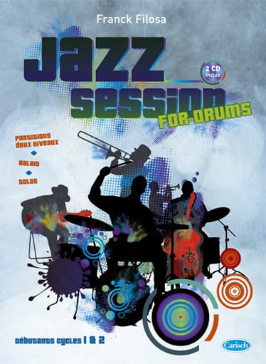 Franck Filosa - Jazz Session For Drums - Partition - di-arezzo.co.uk
