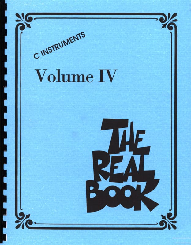 - The Real Book Volume 4 - C Instruments - Partition - di-arezzo.co.uk