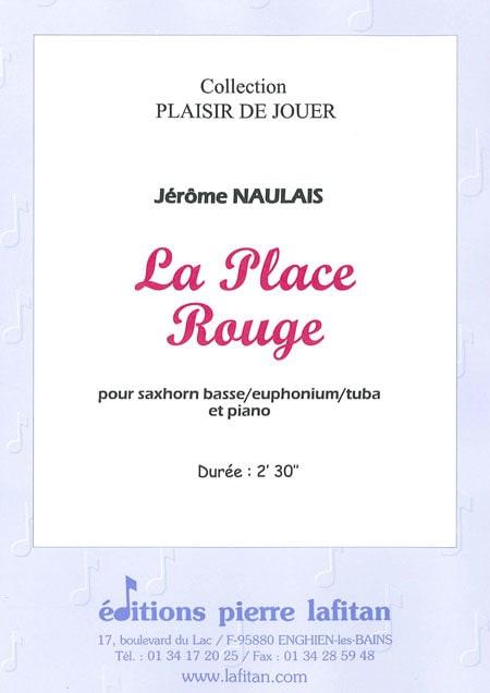 La Place Rouge - Jérôme Naulais - Partition - Tuba - laflutedepan.com