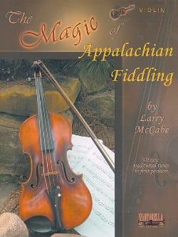 The Magic of Appalachian Fiddling - Larry McCabe - laflutedepan.com