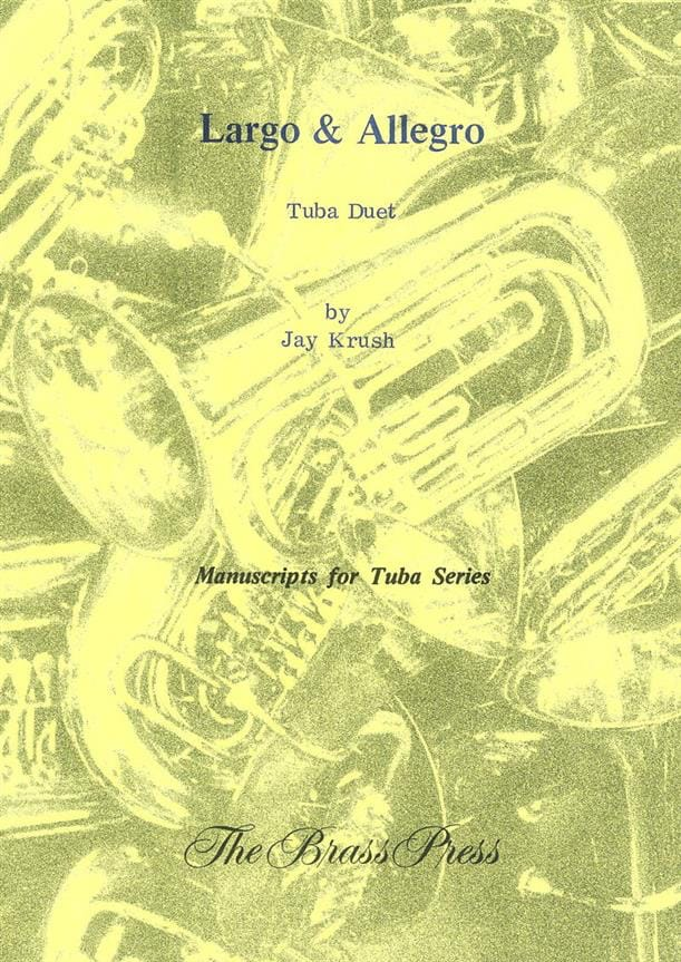 Largo & Allegro - Jay Krush - Partition - Tuba - laflutedepan.com