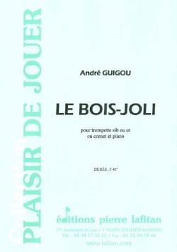 Le Bois-Joli - André Guigou - Partition - Trompette - laflutedepan.com