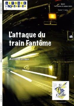 L' Attaque du Train Fantôme - Anthony Cazeaux - laflutedepan.com