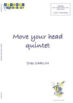Move your head quintet - Yves Carlin - Partition - laflutedepan.com