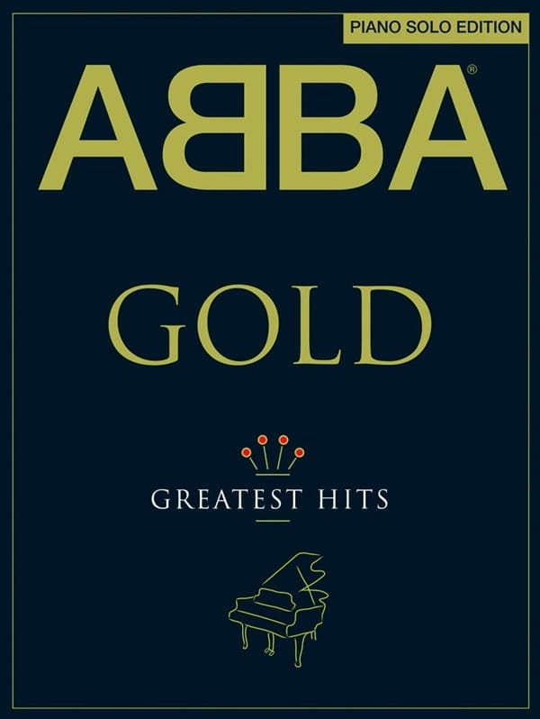 ABBA - Abba Gold - Greatest Hits - Piano Solo Edition - Partition - di-arezzo.co.uk