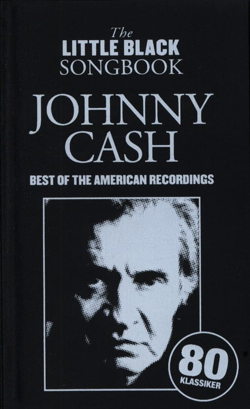 Johnny Cash - The Little Black Songbook - Best of the American Recordings - Partition - di-arezzo.co.uk