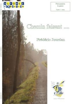 Chemin Faisant... - Frédéric Jourdan - Partition - laflutedepan.com