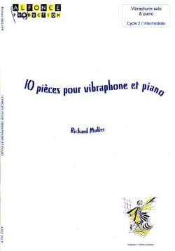10 Pièces pour Vibraphone et Piano - Richard Muller - laflutedepan.com