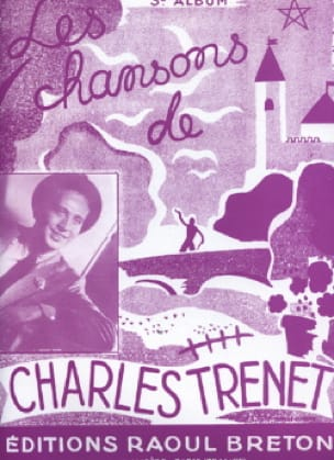 Charles Trenet - The Songs of Trenet Album N ° 3 - Partition - di-arezzo.co.uk