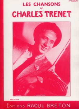 Charles Trenet - The Songs of Trenet Album N ° 4 - Partition - di-arezzo.co.uk