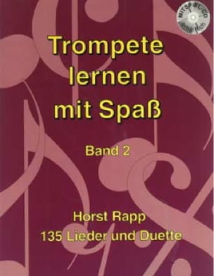 Horst Rapp - Trompete Lernen mit Spass Band 2 - Partition - di-arezzo.it