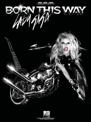 Lady Gaga - Born This Way - Partition - di-arezzo.co.uk