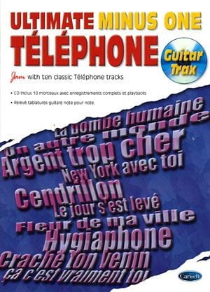 Téléphone - Ultimate Minus One - Guitar Trax - Partition - di-arezzo.co.uk
