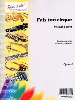 Pascal Berne - Do Your Circus - Partition - di-arezzo.com