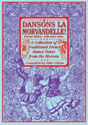 Dansons la Morvandelle ! - Mike Gilpin - Partition - laflutedepan.com
