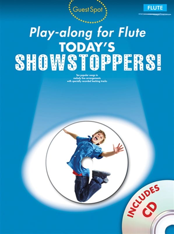 Guest Spot - Today's Showstoppers ! Play-Along for Flute - laflutedepan.com