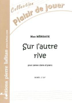 Sur L' Autre Rive - Max Méreaux - Partition - laflutedepan.com